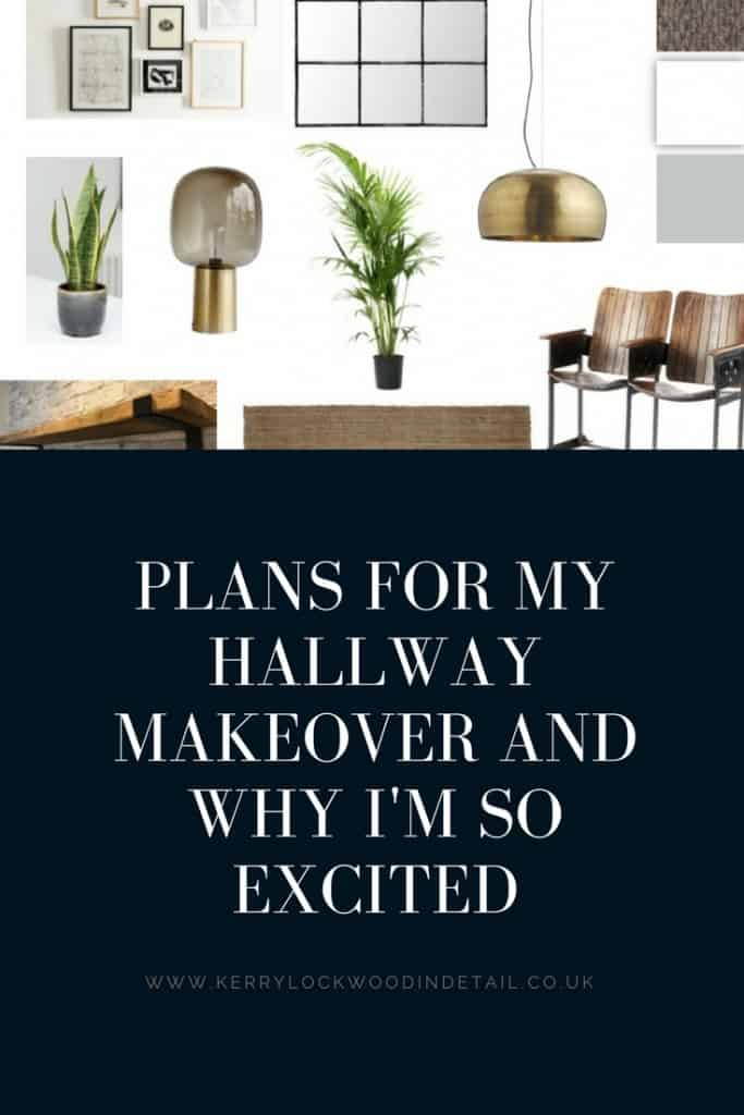 Plans for my hallway makeover and why I'm so excited