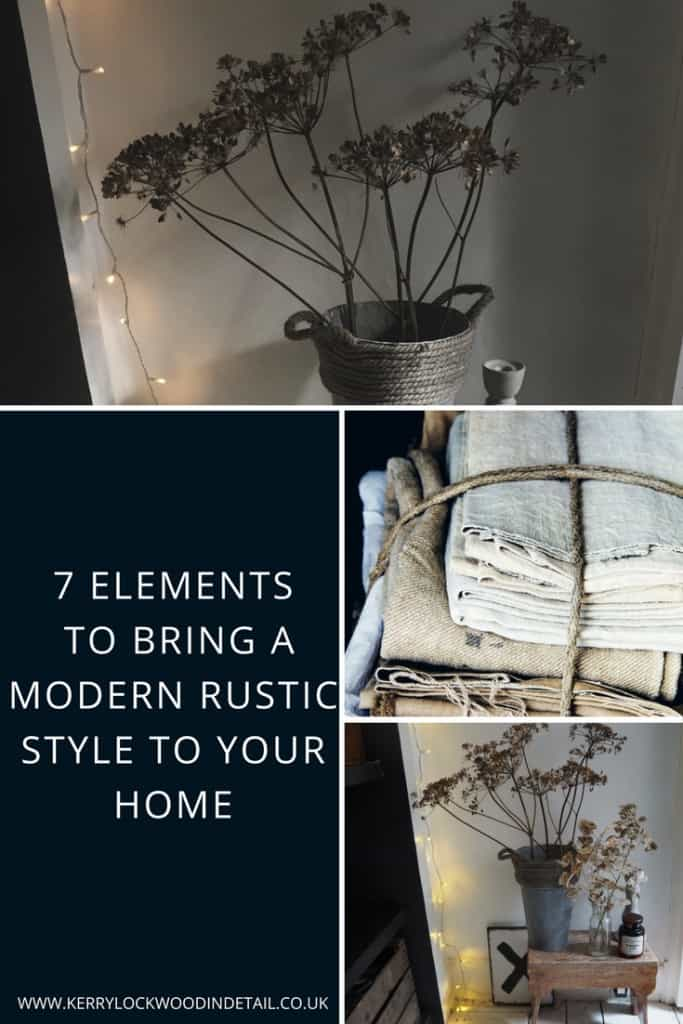 7 elements to bring a modern rustic style to your home