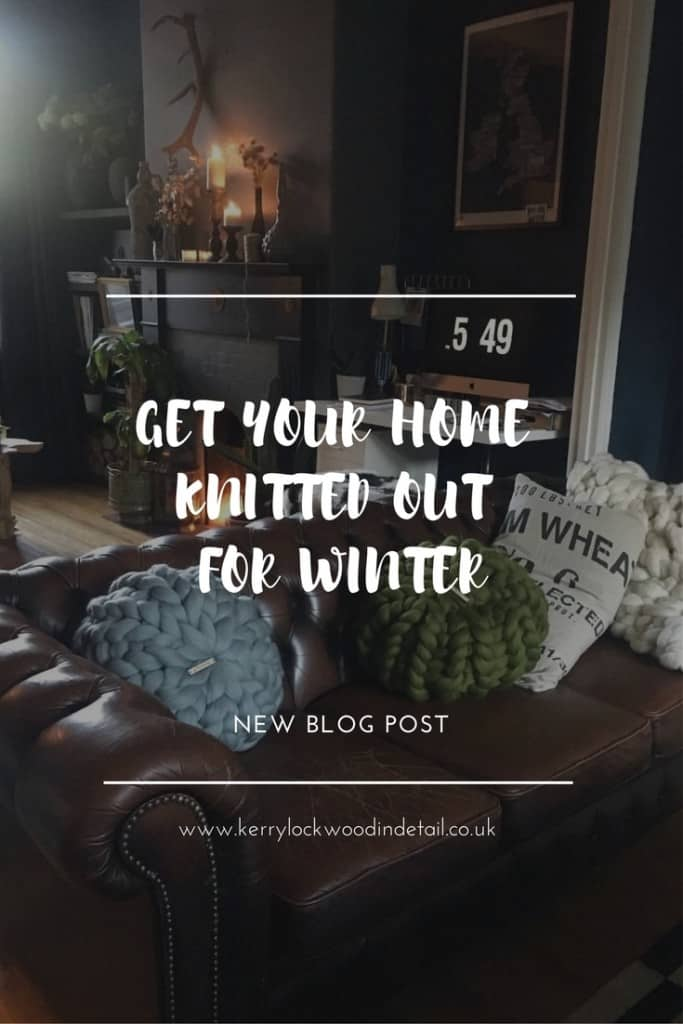 get your home knitted out for winter